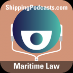 Maritime Law from ShippingPodcasts.com